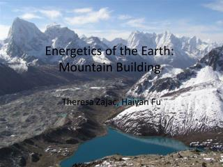 Energetics of the Earth: Mountain Building