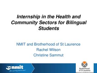 Internship in the Health and Community Sectors for Bilingual Students