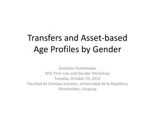 Transfers and Asset-based  Age Profiles by Gender