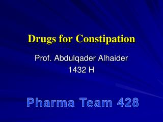 Drugs for Constipation