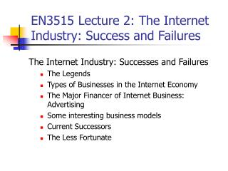 EN3515 Lecture 2: The Internet Industry: Success and Failures