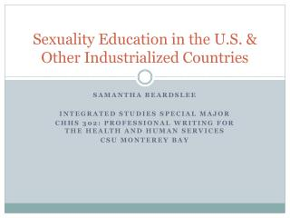 Sexuality  Education  in  the U . S.  & Other Industrialized Countries