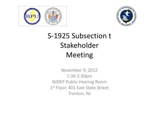 S-1925 Subsection t  Stakeholder Meeting