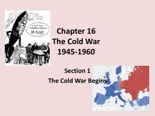 Chapter 16 The Cold War 1945-1960