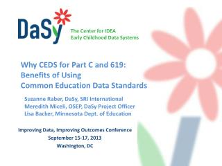 Improving Data, Improving Outcomes Conference  September 15-17, 2013 Washington, DC