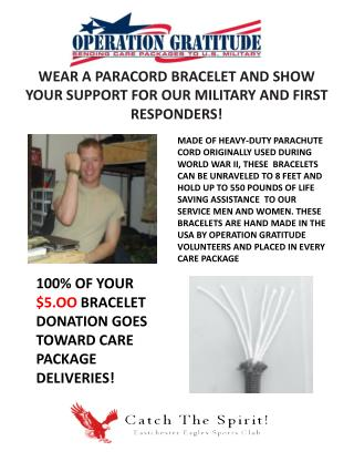 100% OF YOUR  $5.OO  BRACELET DONATION GOES TOWARD CARE PACKAGE DELIVERIES!