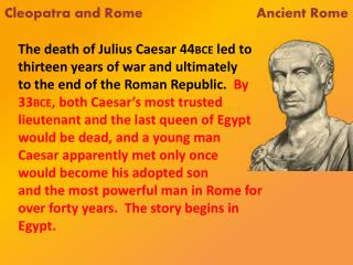 Cleopatra and Rome                             Ancient Rome