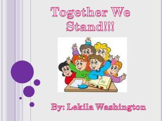 Together We Stand!!!