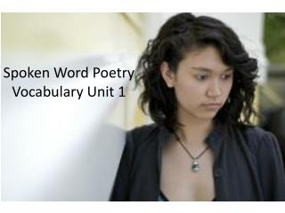 Spoken Word Poetry Vocabulary Unit 1