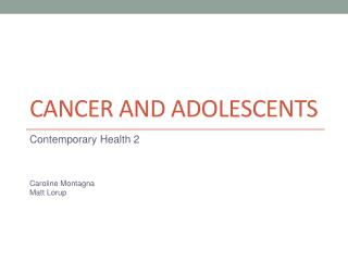 Cancer and adolescents