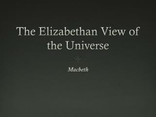 The Elizabethan View of the Universe