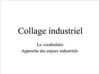 Collage industriel