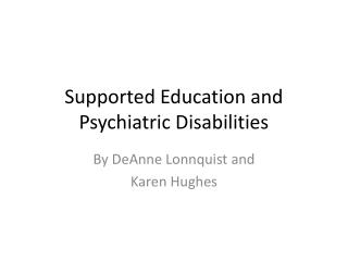 Supported Education and Psychiatric Disabilities
