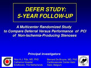 DEFER STUDY:         5-YEAR FOLLOW-UP