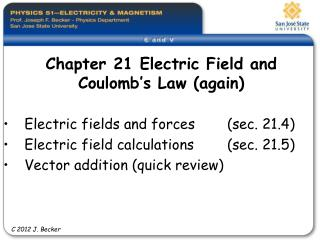 Chapter 21 Electric Field and  Coulomb s Law again