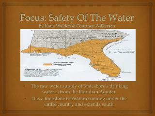 Focus: Safety Of The Water By Katie Walden & Courtney Wilkerson