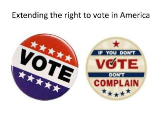 Extending the right to vote in America