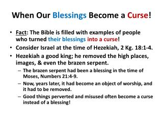 When Our  Blessings  Become a  Curse !