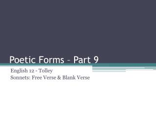 Poetic Forms – Part  9