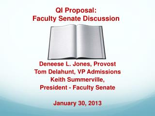QI Proposal:  Faculty Senate Discussion