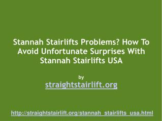 How To Buy Stannah Stairlifts In The USA - Getting A Good Pr