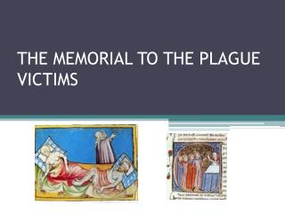 THE MEMORIAL TO THE PLAGUE VICTIMS