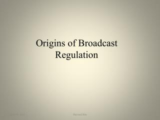 Origins of Broadcast Regulation