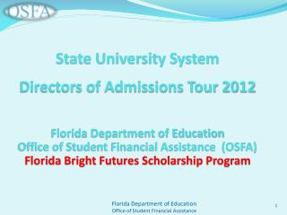 State University System  Directors of Admissions Tour 2012