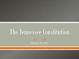 The Tennessee Constitution