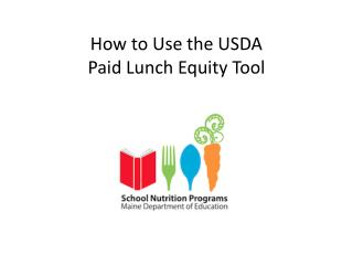 How to Use the USDA  Paid Lunch Equity Tool