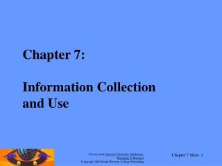 Chapter 7: Information Collection  and Use