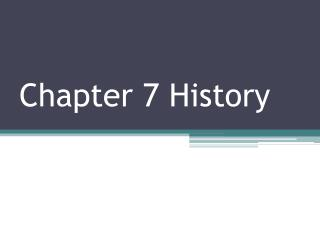 Chapter 7 History