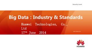 Big Data : Industry & Standards