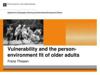 Vulnerability and the person-environment fit of older adults