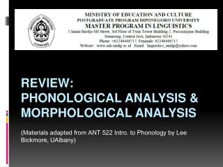 Review: phonological analysis & Morphological Analysis