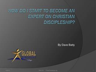 How  do I start to become an Expert on Christian Discipleship?