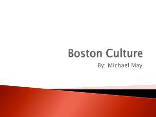 Boston Culture