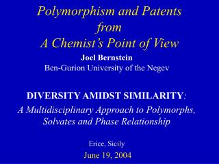 Polymorphism and Patents from A Chemist's Point of View