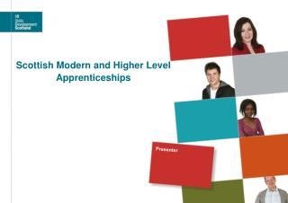 Scottish Modern and Higher Level Apprenticeships