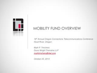 MOBILITY FUND OVERVIEW