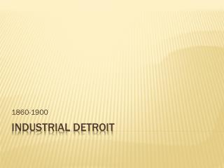 Industrial  detroit