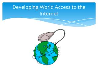 Developing World Access to the Internet