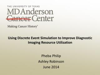 Using Discrete Event Simulation to Improve Diagnostic Imaging Resource Utilization