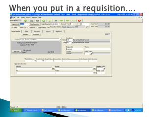 When you put in a requisition….