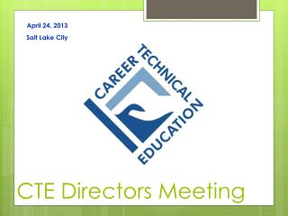 CTE Directors Meeting