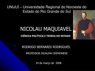 UNIJUÍ – Universidade Regional do Noroeste do Estado do Rio Grande do Sul