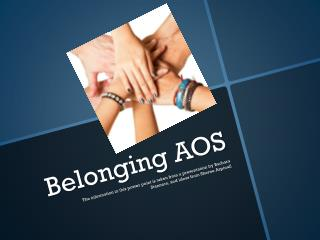 Belonging AOS