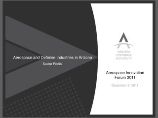 Aerospace and Defense Industries in Arizona Sector Profile