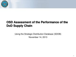 OSD Assessment of the Performance of the DoD Supply Chain