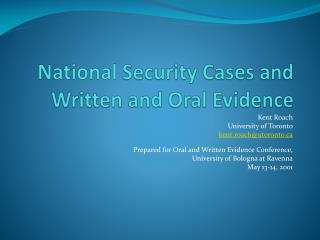 National  Security Cases and Written and Oral Evidence